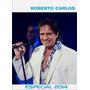 Dvd Roberto Carlos - Especial 2014