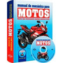 Manual De Mecanica Para Motos + Dvd 1 Vol. Color Nov. 2016!!
