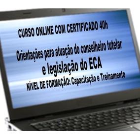 Orientações Para Conselheiros Tutelares E Legislação Do Eca