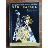 San Rafael. Surgimiento De Un Pueblo. Tomo I, Prehistoria