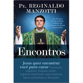 Encontros Padre Reginaldo Manzotti - Livro