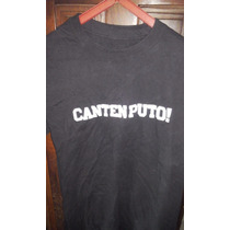 Remera Barrabrava Canten Puto! Doble Estampado
