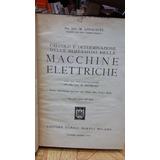Macchine Elettriche. Liwschitz. Maquinas /italiano Ingeniero