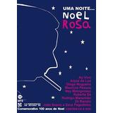 Dvd+cd Noel Rosa Uma Noite Comemorativa Ao Vivo