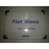 Manual Fiat Siena 2001 Fire 16v Ex Elx 1.0 1.3 1.6 Gasolina
