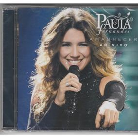 Paula Fernandes - Cd Amanhecer Ao Vivo - Lacrado