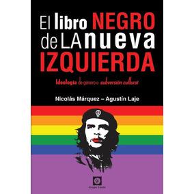Ebook Original : El Libro Negro De La Nueva Izquierda