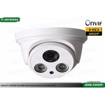 Cámara Ip Domo 1.3megapixel 960p 2ledsarray Onvif Ehd-vision
