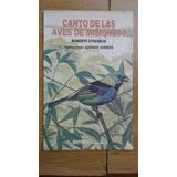 Canto De Las Aves De Misiones I. Roberto Straneck. Ed. Lola.