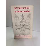 Evolución: El Único Camino Hilda Strauss Cortissoz
