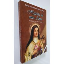 Livro História De Uma Alma Santa Teresinha Do Menino Jesus