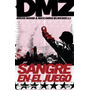 Dmz Número 6 - Vértigo - Sangre En El Juego