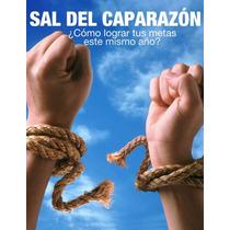 Sal Del Caparazon Logra Tus Metas Este Año - Libro Dig