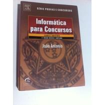 Livro Informática Para Concursos- João Antonio