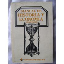 Manual De Historia Y Economia . Compendio Quinto Sol. $89
