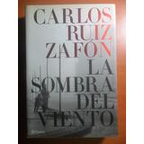 La Sombra Del Viento. Carlos Ruiz Zafón