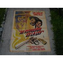 Luis Aguilar , Mi Revolver Es La Ley , Poster De Cine