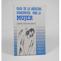 * Guía De Medicina Homeopática Para La Mujer Taylor De Ele4