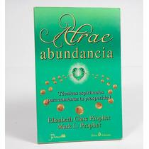 Æ Atrae Abundancia Técnicas Espirituales Para Prosperidad