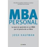 Mba Personal Lo Que Aprende En Un Mba Por Un Bajo Precio Pdf