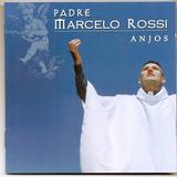 Cd Padre Marcelo Rossi - Anjos - Novo***