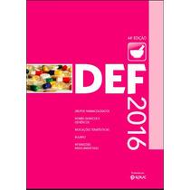 Livro Def 2016 Dicionário De Especialidades Farmacêuticas