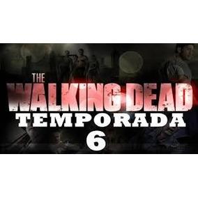The Walking Dead 6ª Temporada Dublada Fretegratis