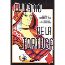 Dvd El Llanto De La Tortuga Jorge Rivero Isela Vega Tampico