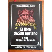 El Libro De San Cipriano Y Otros Rituales, Edt. Edaf 1987