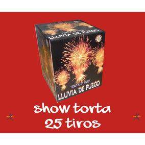 Torta 25 Tiros Show Lluvia De Fuego - Pirotecnia
