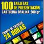 100 Tarjetas De Presentación En Cartulina Opalina 200 Gr