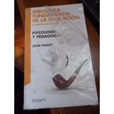 Psicologia Y Pedagogia - Jean Piaget Educacion - Palermo
