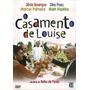 Dvd Casamento De Louise / Dira Paes - Marcos Palmeira