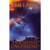 Esta Patente Oscuridad - Frank E. Peretti