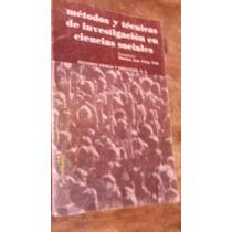 Métodos Y Técnicas De Investigacion En Ciencias Sociales
