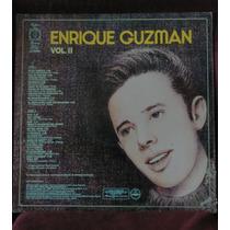 Enrique Guzmán. 15 Auténticos Éxitos Vol. Ii