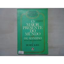Livro O Maior Presente Do Mundo Og Mandino N.1222 @@