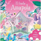 El Hada Amapola (bola De Nieve) Equipo Susaeta