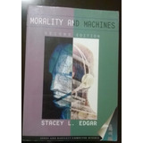 Morality And Machines Stacey L. Edgar Computacion Etica