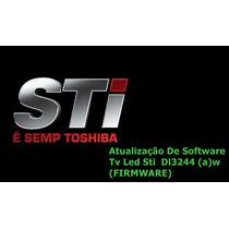 Atualização De Software Tv Led Sti Semp Toshiba Dl3244 (a)w