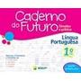 Caderno Do Futuro - Lingua Portuguesa 1ª Ano 2013