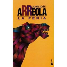 La Feria (juan Jose Arreola)
