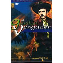 Pelicula Dvd El Gavilan Vengador Antonio Aguilar