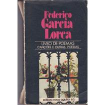 Poemas Canções E Outras Poesias - Federico Garcia Lorca