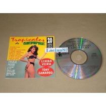 Tropicales D Siempre Linda Vera Tony Camargo 1990 Quijote Cd