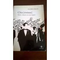 Gloria Kalil - Livro: Chic Érrimo