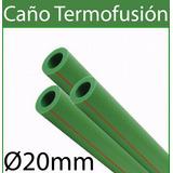 Caño Termofusión Pn20 Fria/caliente 20mm X 4 Metros