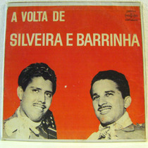 Vinil/lp: A Volta De Silveira E Barrinha