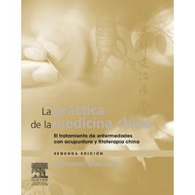 Practica De Medicina China Acupuntura Fitote De Maciocia 2 0