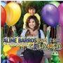 Aline Barros Bom E Ser Criança[cd Novo De Fabrica]
